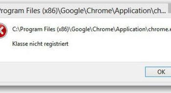 Chrome.exe Klasse nicht registriert